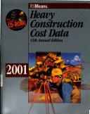 Heavy Construction Cost Data 2001