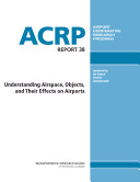 Understanding Airspace, Objects, and Their Effects on Airports