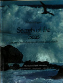 Reader s Digest Secrets of the Seas  Marvels and Mysteries of Oceans and Islands