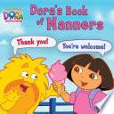 Dora S Book Of Manners Dora The Explorer