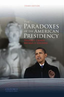 The Paradoxes Of The American Presidency