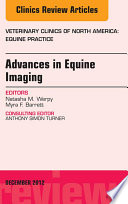 Advances In Equine Imaging An Issue Of Veterinary Clinics Equine Practice E Book