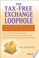 The Tax Free Exchange Loophole