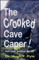 The Crooked Cave Caper