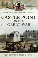 Castle Point in the Great War