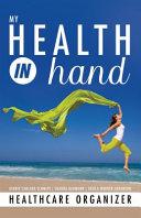 My Health in Hand Healthcare Organizer