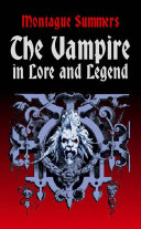 Pdf The Vampire in Lore and Legend