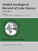 Global Geological Record of Lake Basins  Volume 1