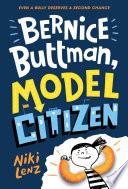 Bernice Buttman  Model Citizen