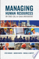 Managing Human Resources in the Oil   Gas Industry