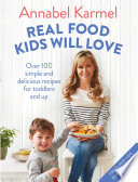Real Food Kids Will Love Book