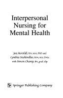 Interpersonal Nursing for Mental Health