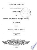 Friends Library Summary Of The History Doctrine And Discipline Of The Society Of Friends J G Bevan A Journal Of The Life And Travels Of John Woolman Extracts From The Writings Of John Woolman