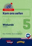 Books - Oxford Kom Ons Oefen Wiskunde Graad 5 Oefenboek | ISBN 9780199042876