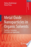 Metal Oxide Nanoparticles in Organic Solvents