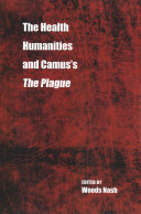 The Health Humanities and Camus s The Plague
