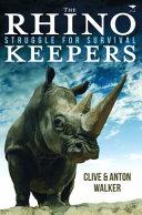 The Rhino Keepers