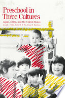 Preschool in Three Cultures, Japan, China, and the United States by Joseph Jay Tobin,David Y. H. Wu,Dana H. Davidson PDF