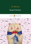 Roads of Destiny [Pdf/ePub] eBook