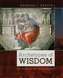 Archetypes of Wisdom  An Introduction to Philosophy Book