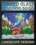 Landscape Designs Stained Glass Coloring Book