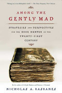Among the Gently Mad