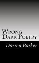 Wrong: Dark Poetry