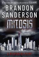 Mitosis : a reckoners story
