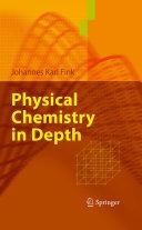 Physical Chemistry in Depth Pdf/ePub eBook