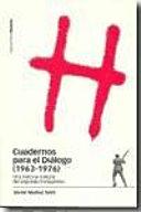 Cuadernos para el diálogo, 1963-1976
