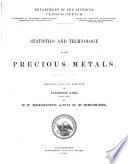 Census Reports Tenth Census  Statistics and technology of the precious metals