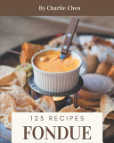 123 Fondue Recipes