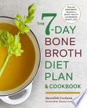 The 7-day Bone Broth Diet Plan