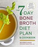 The 7 day Bone Broth Diet Plan