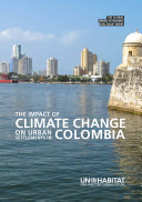 The Impact of Climate Change on Urban Settlements in Columbia