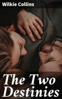 The Two Destinies Pdf/ePub eBook