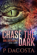 Chase the Dark Pdf