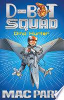 Dino Hunter  D Bot Squad 1