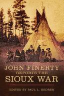 John Finerty Reports the Sioux War [Pdf/ePub] eBook