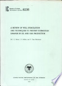 A Review of Well Stimulation and Techniques to Prevent Formation Damage in Oil and Gas Production Book