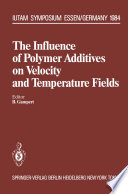 The Influence of Polymer Additives on Velocity and Temperature Fields