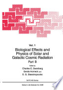 Biological Effects and Physics of Solar and Galactic Cosmic Radiation