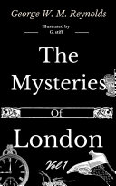 The Mysteries of London Vol 1 of 4