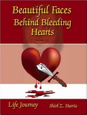 Beautiful Faces Behind Bleeding Hearts ebook