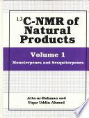 13C-NMR of Natural Products  : Volume 1 Monoterpenes and Sesquiterpenes