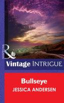 Bullseye (Mills & Boon Intrigue) (Big Sky Bounty Hunters, Book 2) ebook
