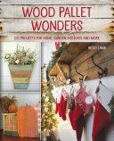 Wood Pallet Wonders