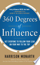 360 Degrees of Influence  Get Everyone to Follow Your Lead on Your Way to the Top