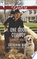 Read Online One Good Cowboy For Free