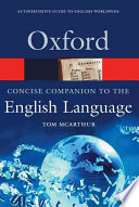 """Concise Oxford Companion to the English Language"" by Thomas Burns McArthur, Tom McArthur, Roshan McArthur"